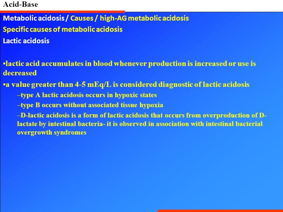 Metabolic acidosis / Causes / high-AG metabolic acidosis