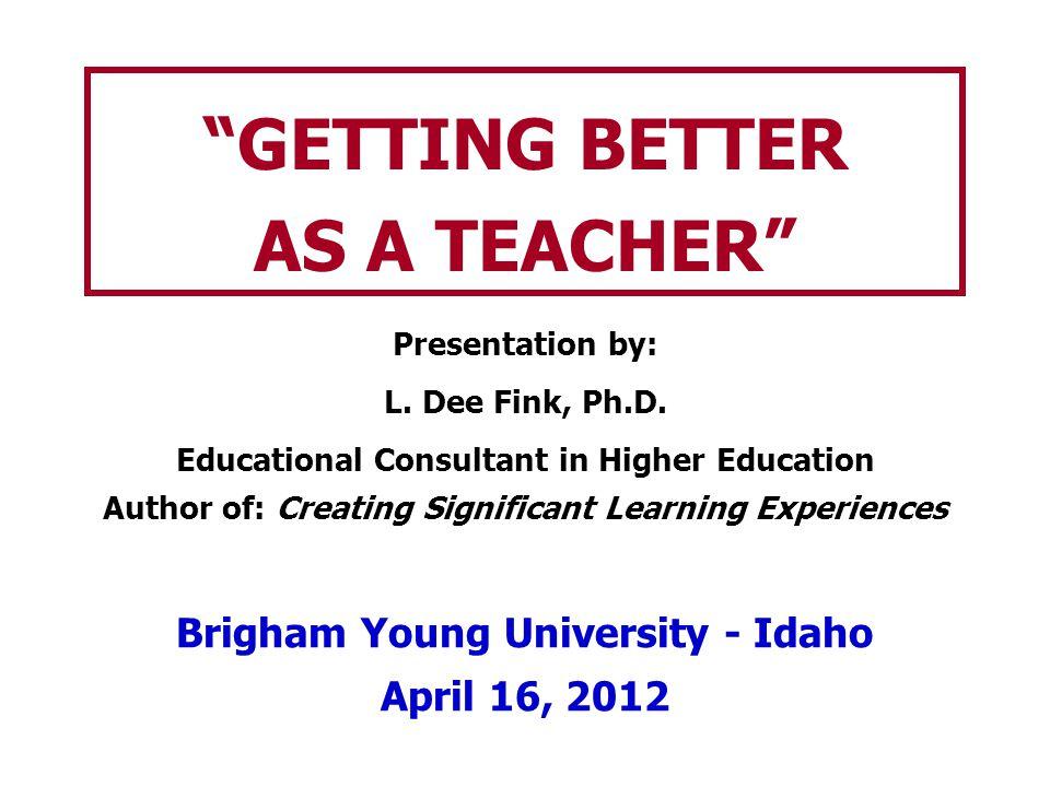 GETTING BETTER AS A TEACHER