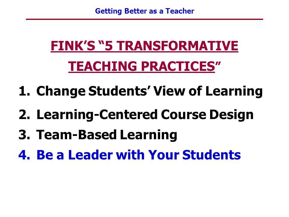 FINK'S 5 TRANSFORMATIVE