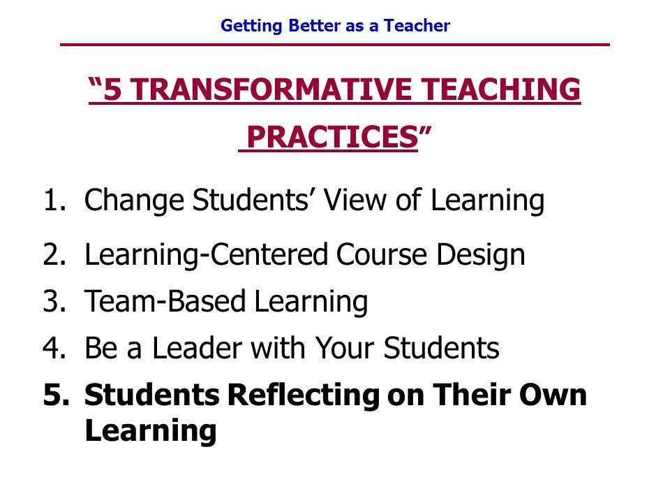 5 TRANSFORMATIVE TEACHING