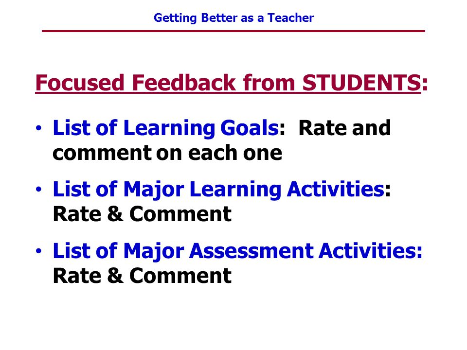 Focused Feedback from STUDENTS: