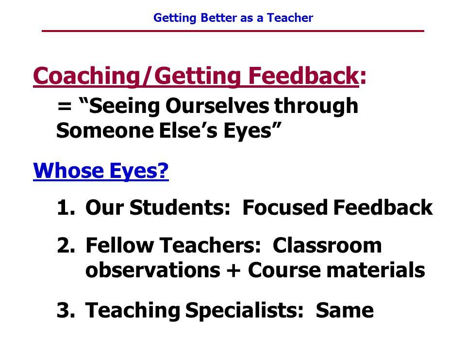 Coaching/Getting Feedback: