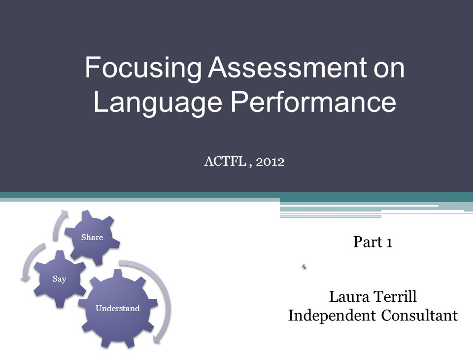 Focusing Assessment on Language Performance
