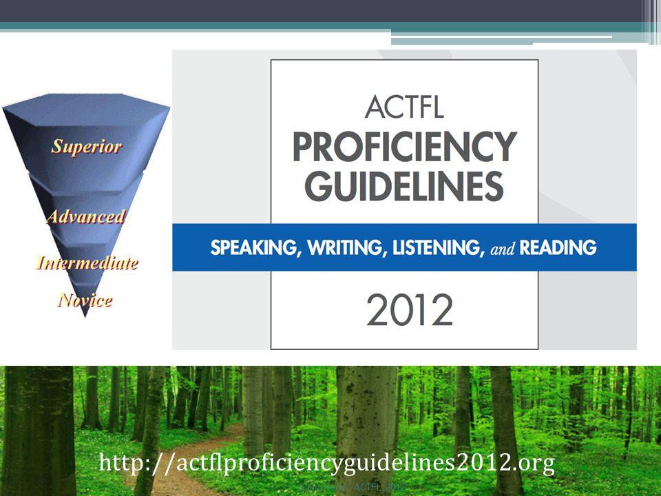 http://actflproficiencyguidelines2012.org Laura Terrill, ACTFL 2012