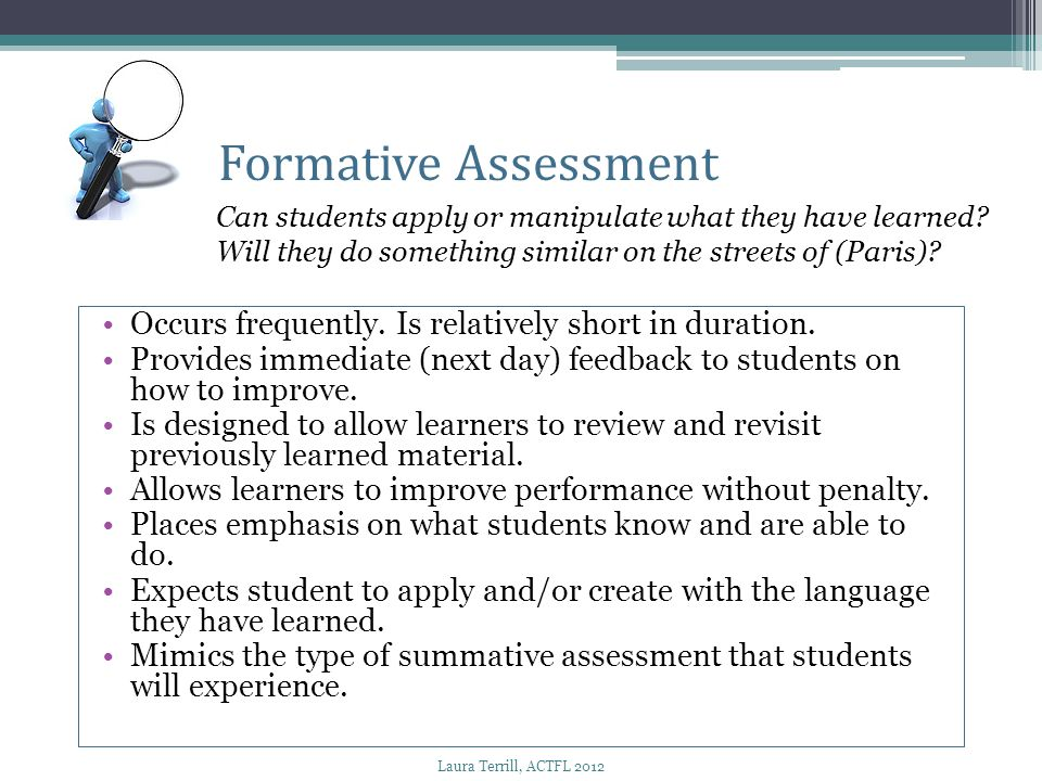 Formative Assessment Can students apply or manipulate what they have learned Will they do something similar on the streets of (Paris)