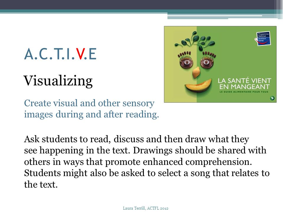 A.C.T.I.V.E Visualizing Create visual and other sensory