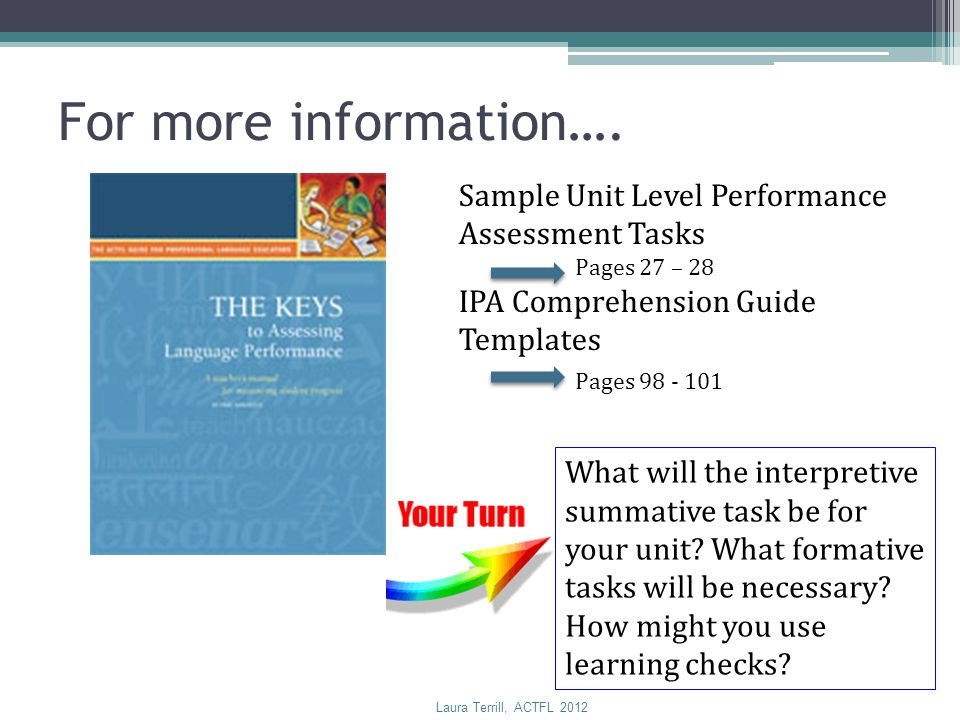 For more information…. Sample Unit Level Performance Assessment Tasks