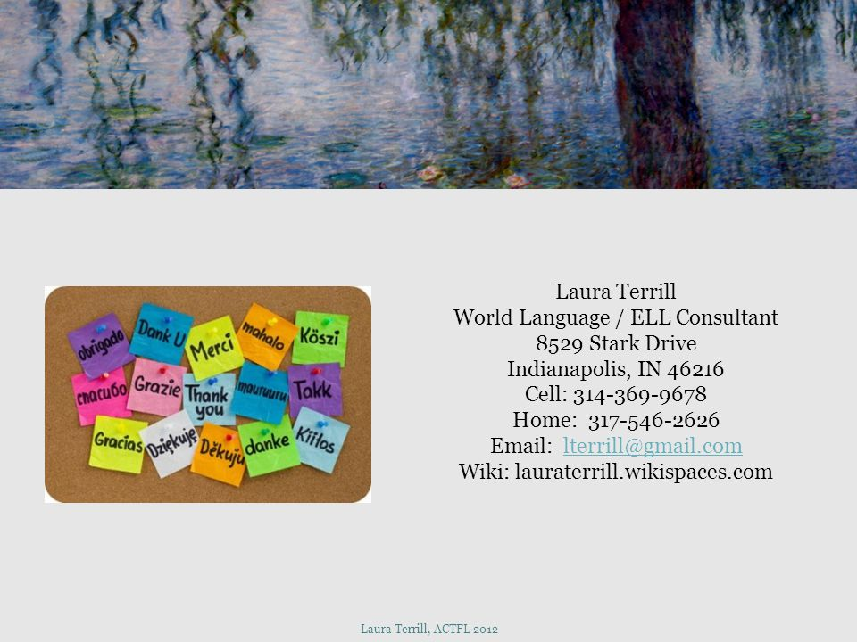 World Language / ELL Consultant 8529 Stark Drive