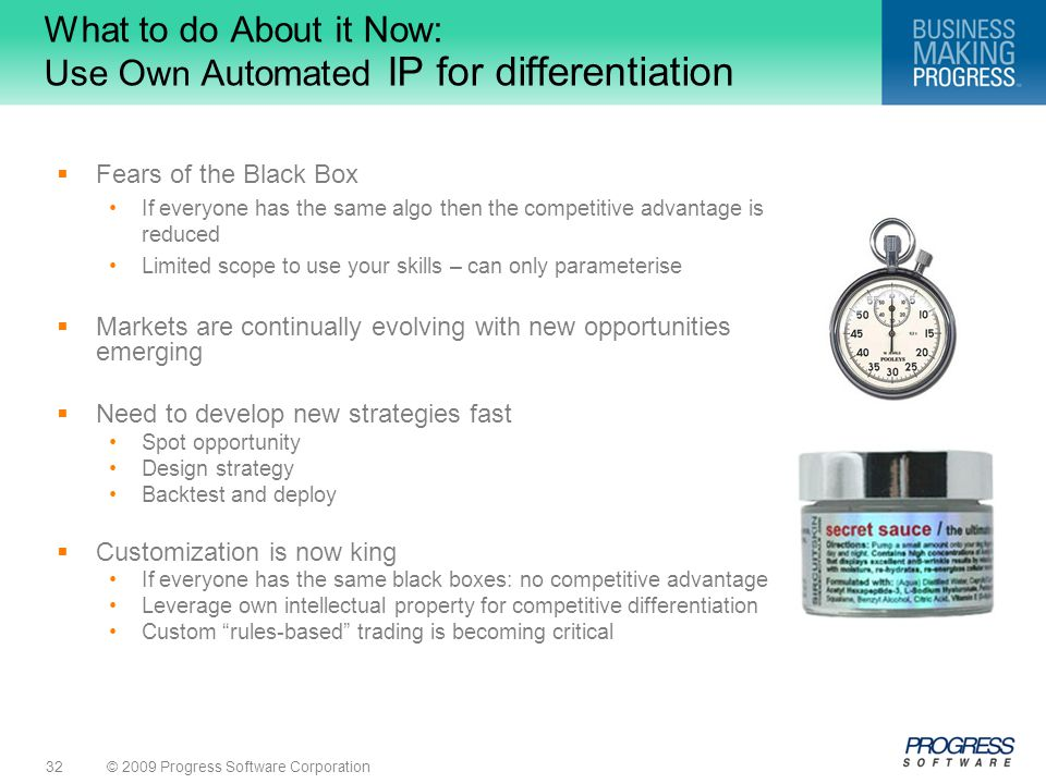 What to do About it Now: Use Own Automated IP for differentiation