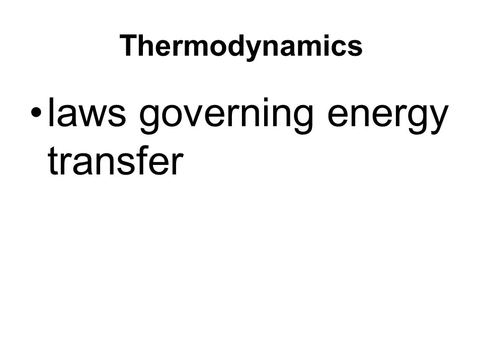 laws governing energy transfer