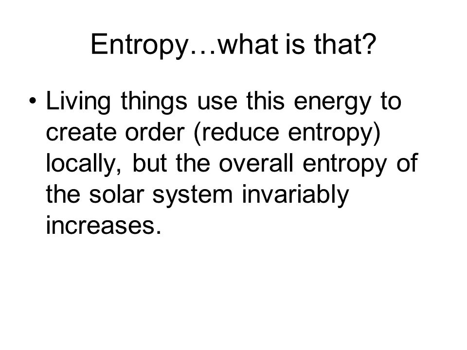 Entropy…what is that