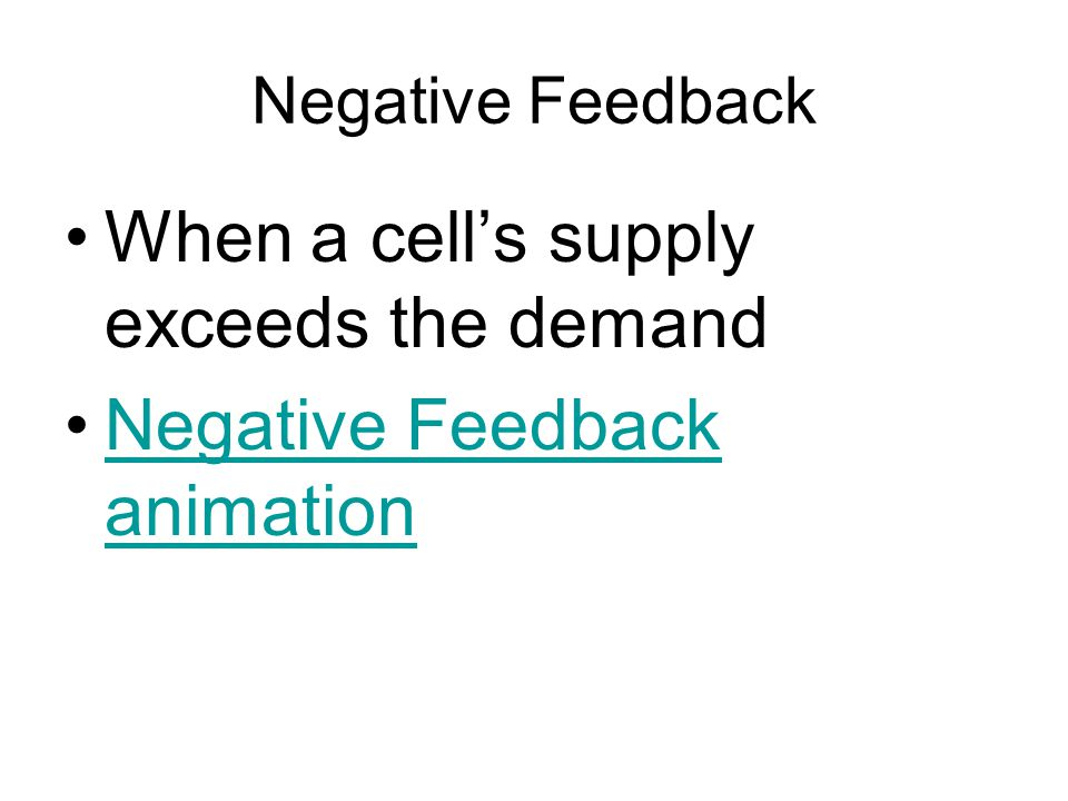 When a cell's supply exceeds the demand Negative Feedback animation