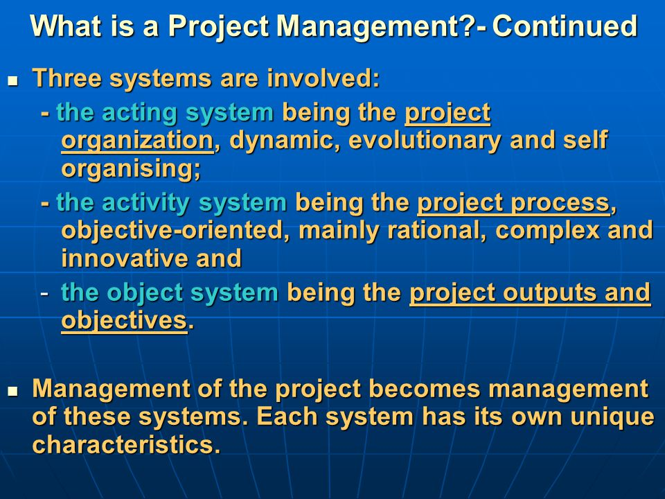 What is a Project Management - Continued