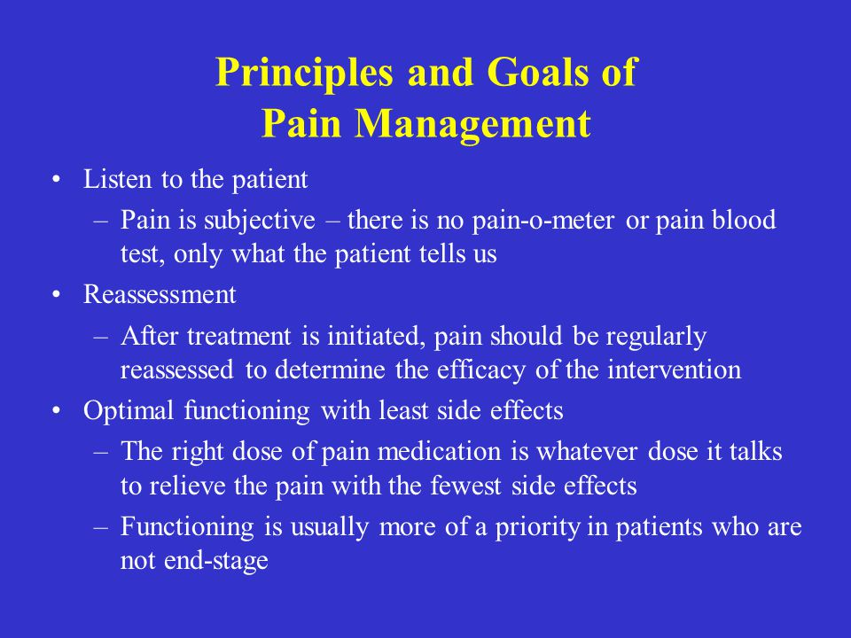Principles and Goals of Pain Management