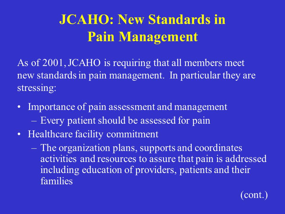 JCAHO: New Standards in Pain Management