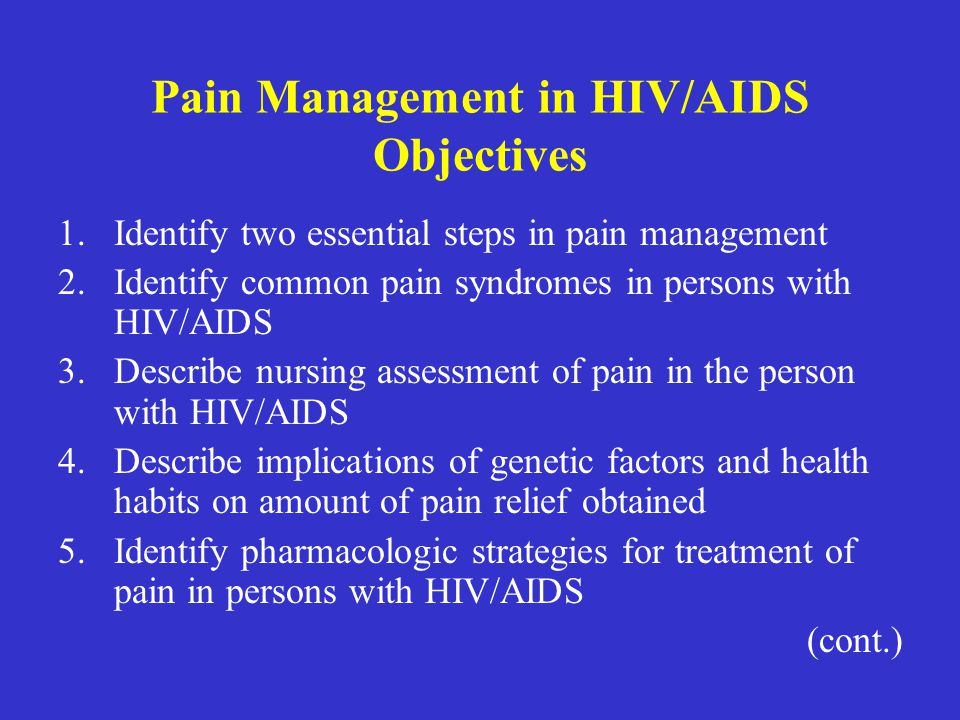 Pain Management in HIV/AIDS Objectives