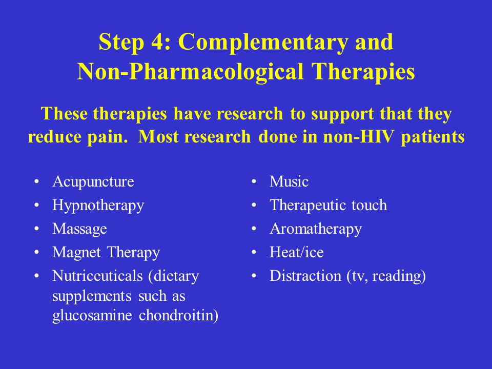 Step 4: Complementary and Non-Pharmacological Therapies