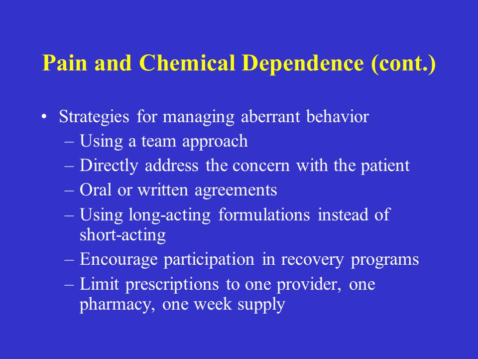 Pain and Chemical Dependence (cont.)