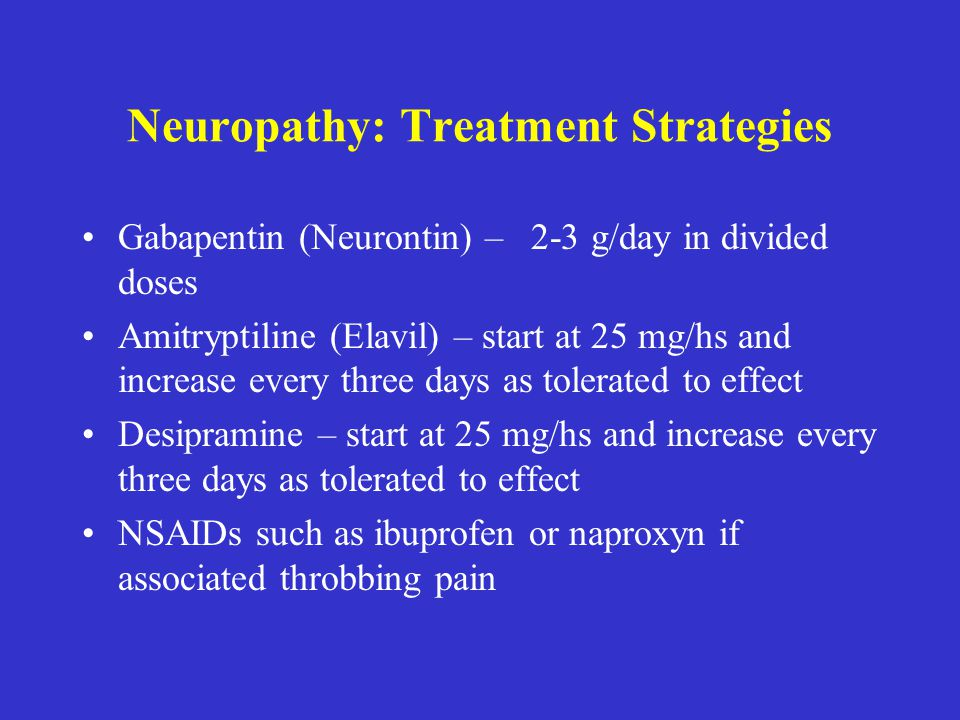 Neuropathy: Treatment Strategies