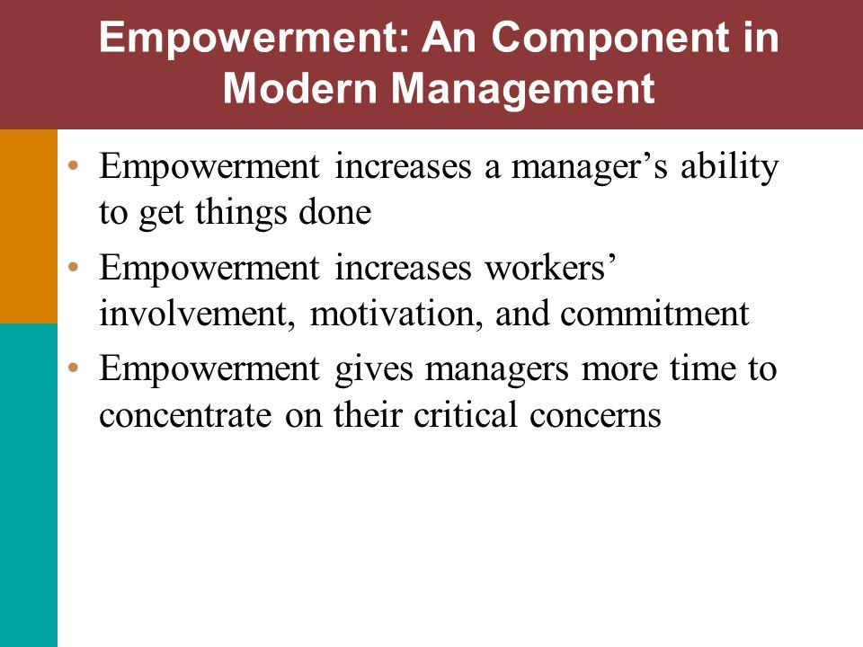 Empowerment: An Component in Modern Management