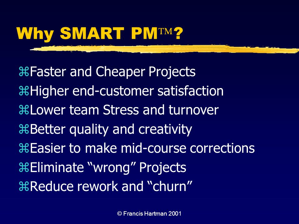 Why SMART PM Faster and Cheaper Projects