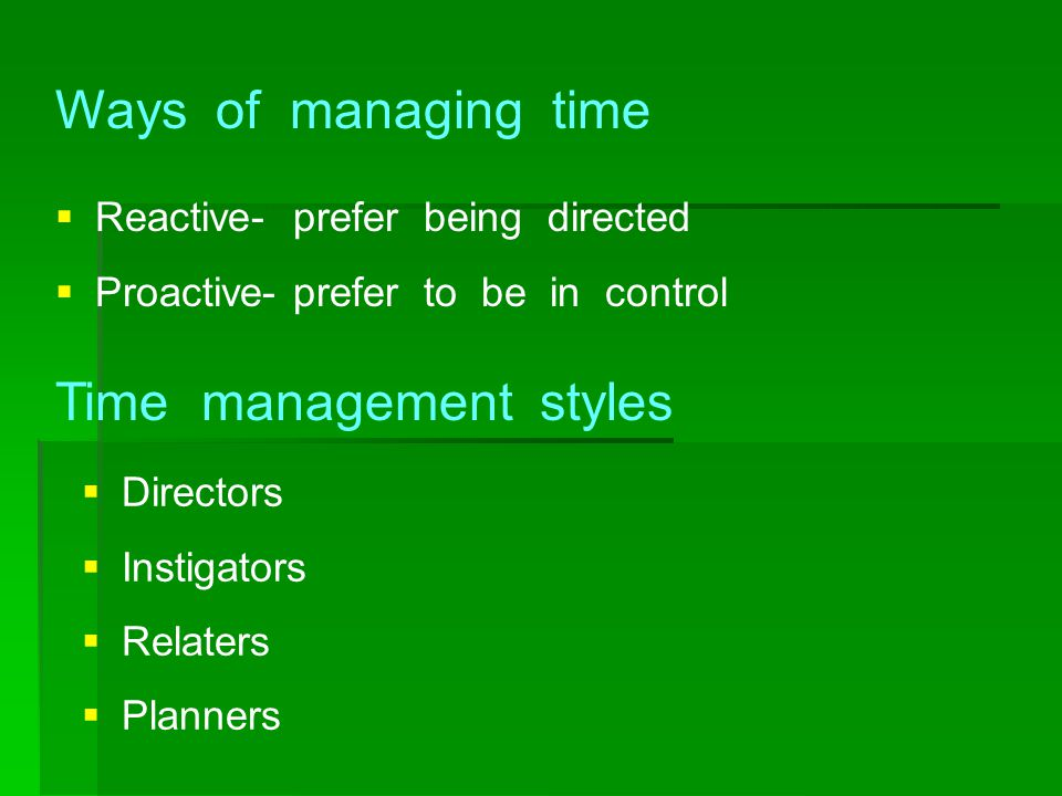 Time management styles