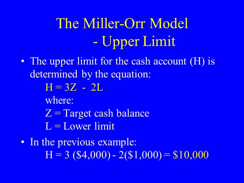 The Miller-Orr Model - Upper Limit