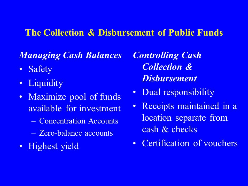 The Collection & Disbursement of Public Funds