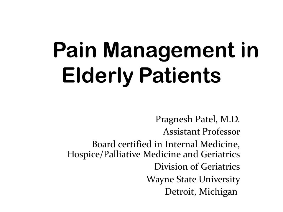 Pain Management in Elderly Patients