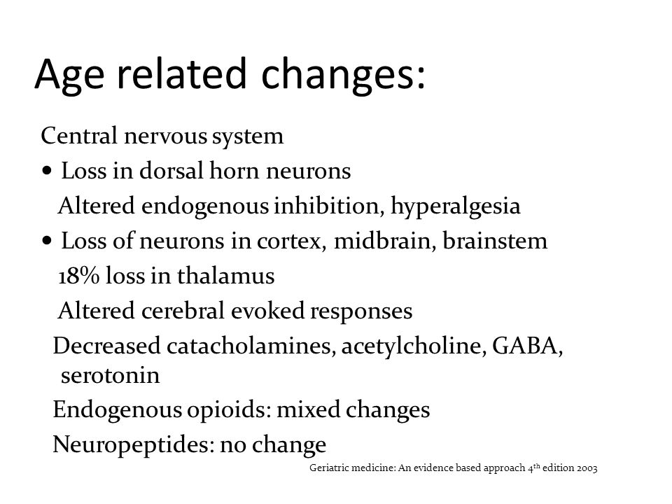 Age related changes: Central nervous system