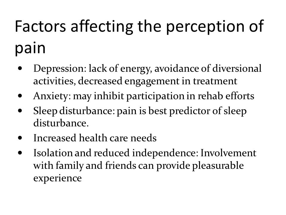 Factors affecting the perception of pain