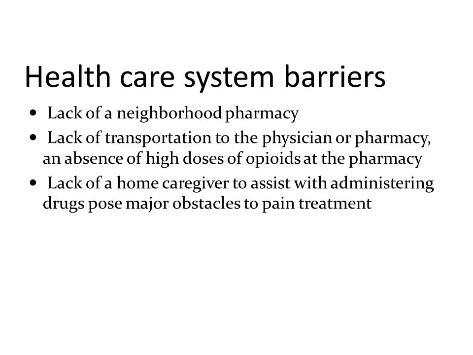 Health care system barriers