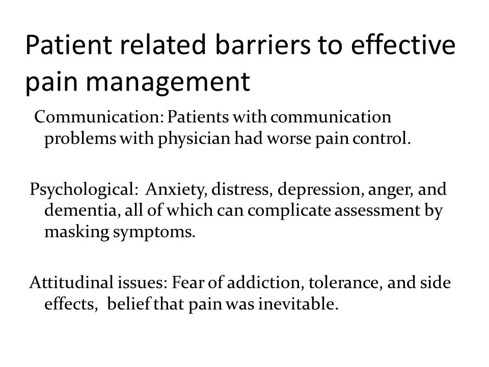 Patient related barriers to effective pain management
