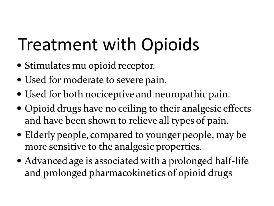 Treatment with Opioids