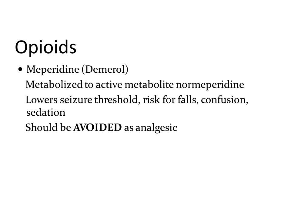 Opioids Meperidine (Demerol)