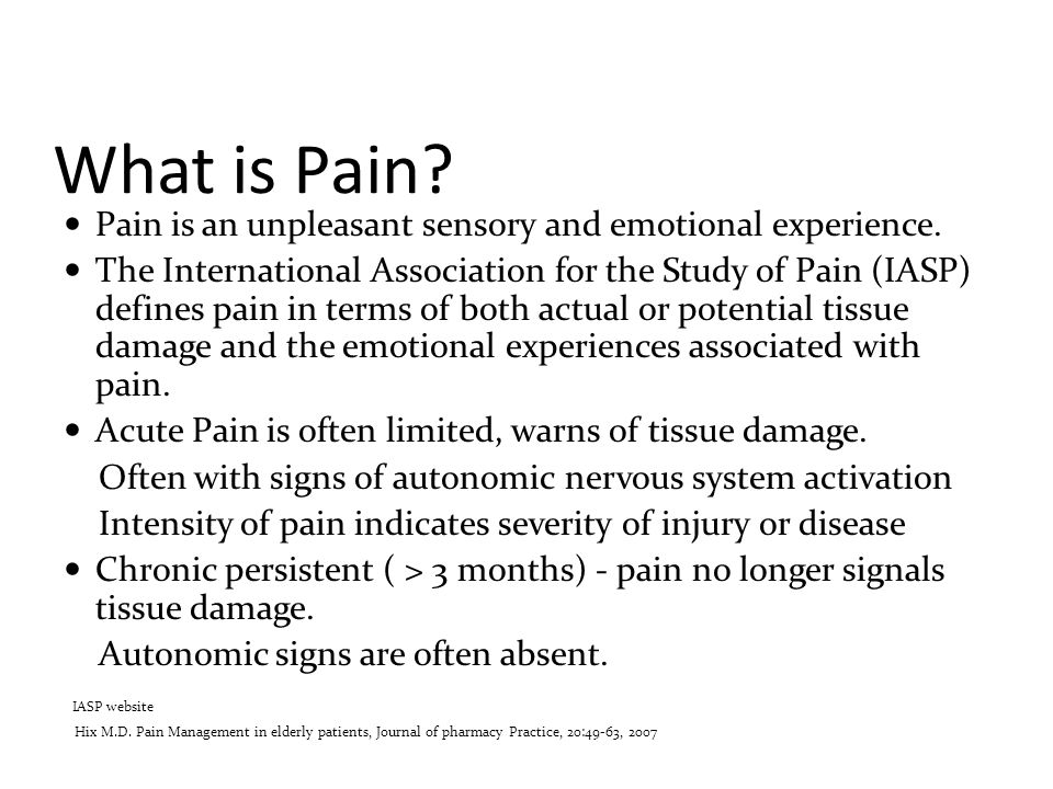 What is Pain Pain is an unpleasant sensory and emotional experience.