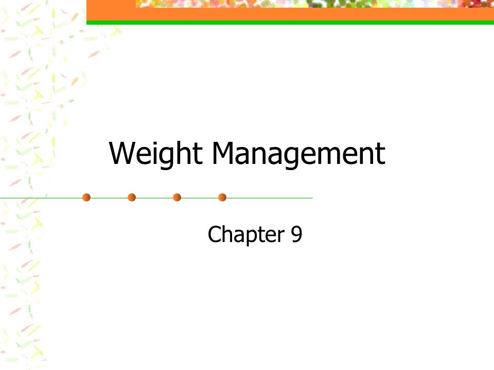 Weight Management Chapter 9