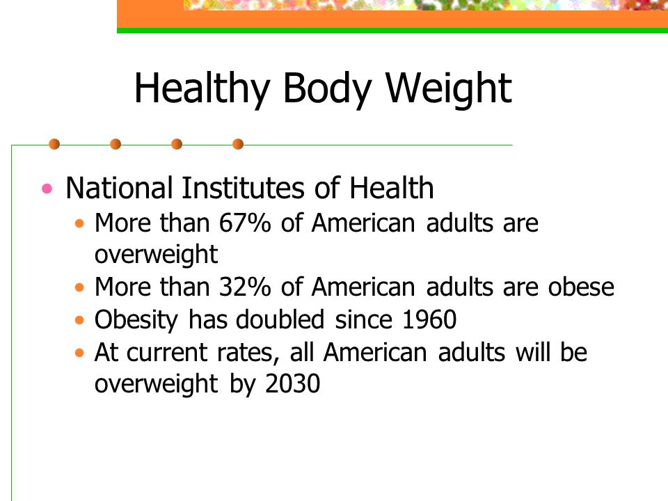 Healthy Body Weight National Institutes of Health