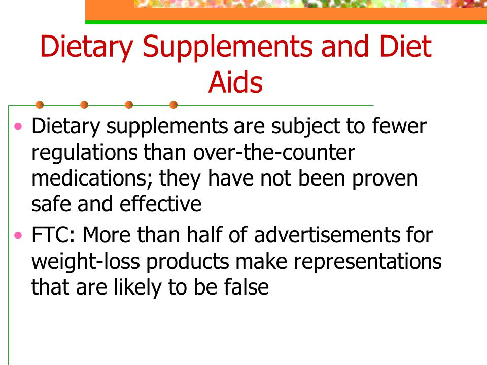 Dietary Supplements and Diet Aids