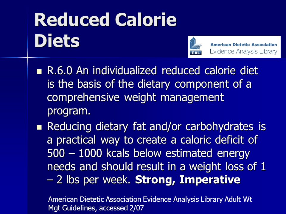 Reduced Calorie Diets