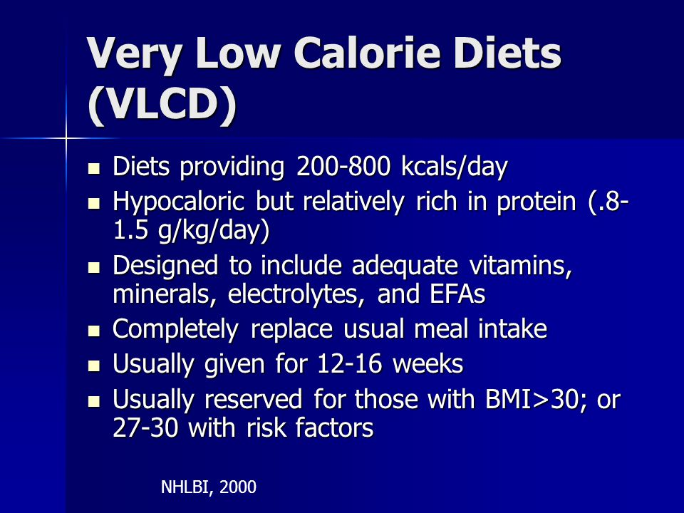 Very Low Calorie Diets (VLCD)