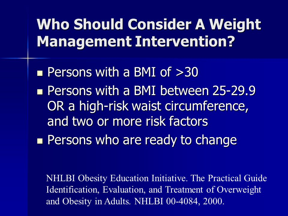 Who Should Consider A Weight Management Intervention
