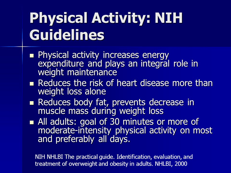 Physical Activity: NIH Guidelines