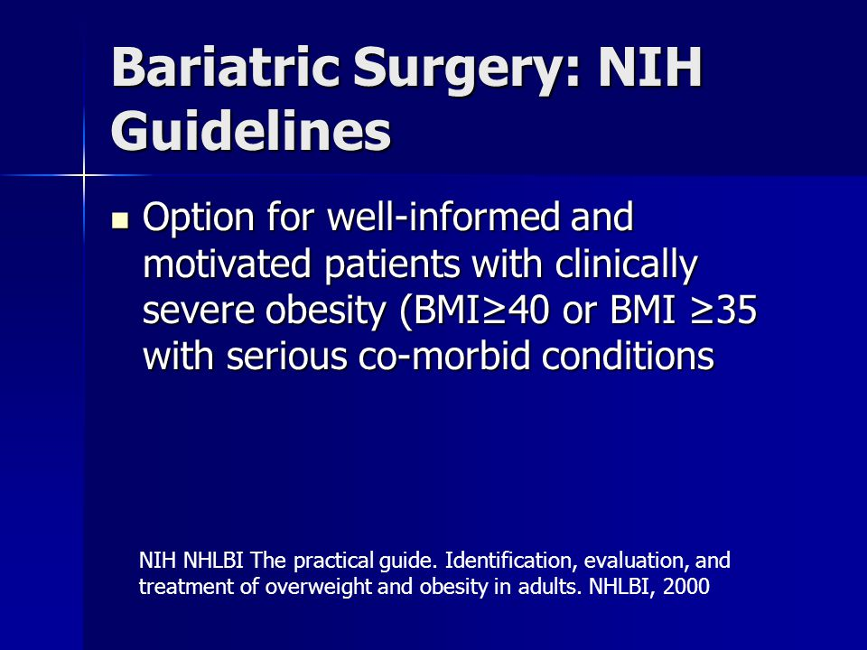 Bariatric Surgery: NIH Guidelines