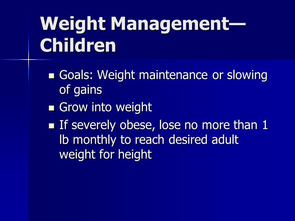 Weight Management—Children
