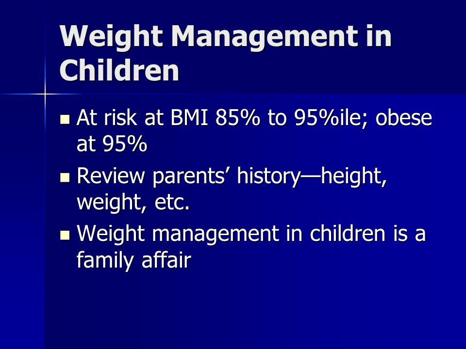 Weight Management in Children