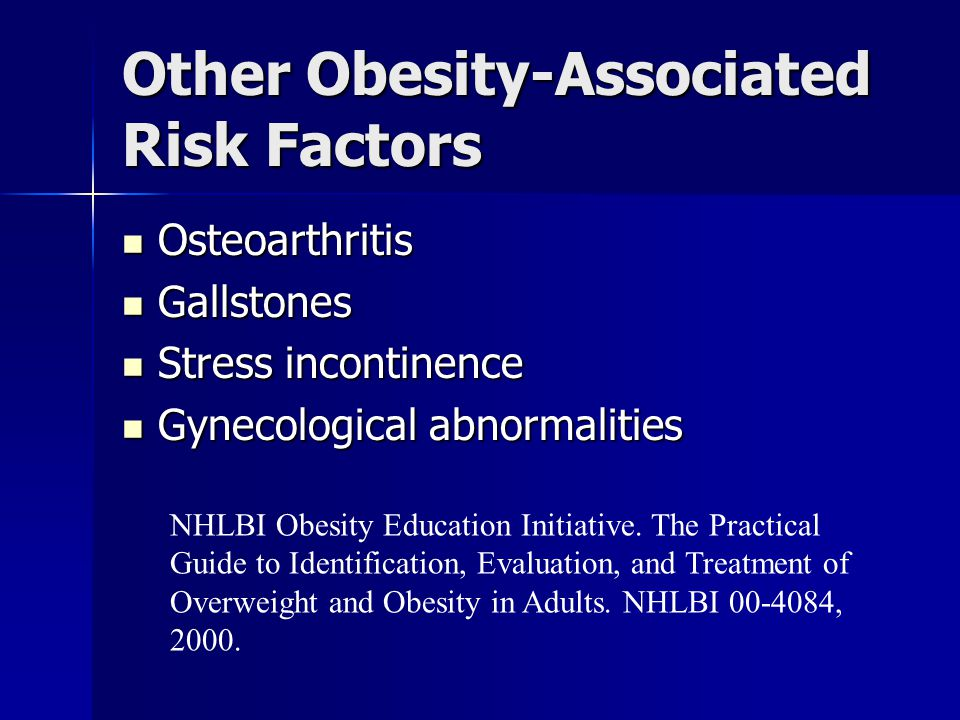 Other Obesity-Associated Risk Factors