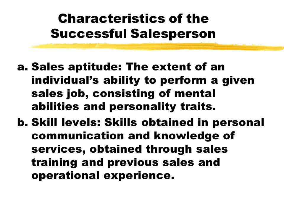 Characteristics of the Successful Salesperson