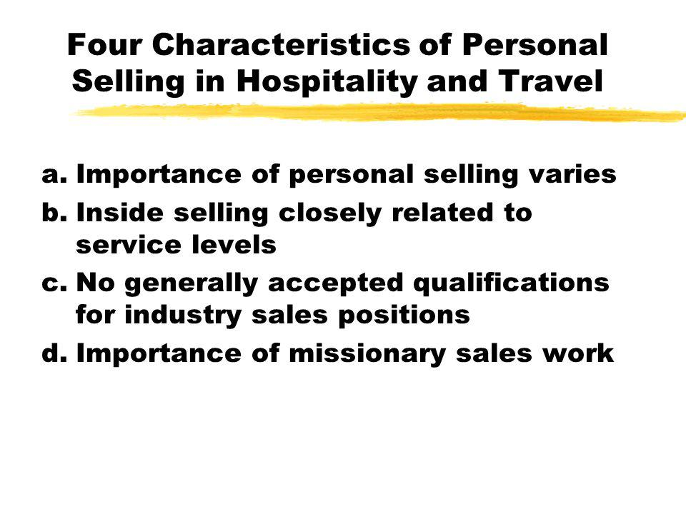 Four Characteristics of Personal Selling in Hospitality and Travel