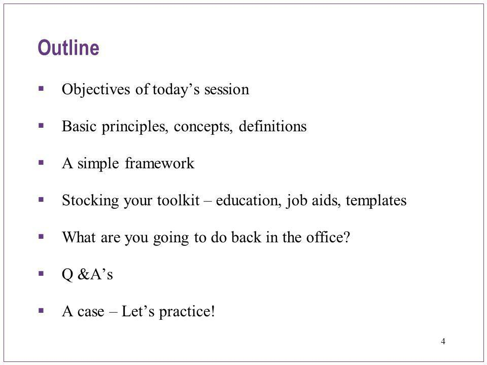 Outline Objectives of today's session